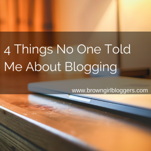 Not Told About Blogging